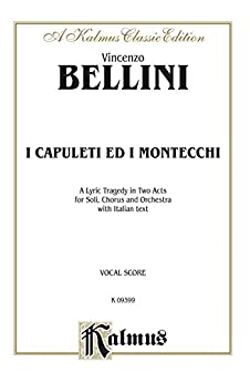 ``ZIP`` I Capuleti E I Montecchi, A Lyric Opera Tragedy In Two Acts: For Solo, Chorus And Orchestra With Italian Text (Vocal Score): 0 (Kalmus Edition) (Italian Edition). codigo salida Cardiac Oferta Frontier Classic reaction serving
