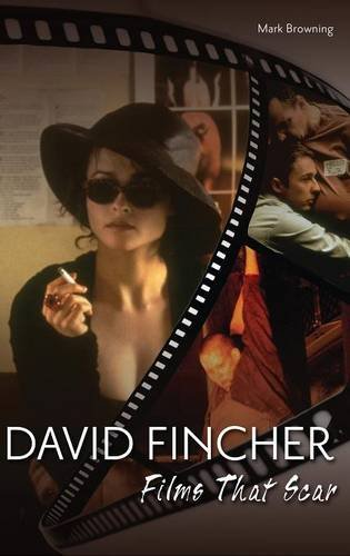 David Fincher: Films That Scar by Praeger
