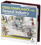 OSHA Compliance for General Industry Manual - From understanding to implementation - your single source for real-world OSHA compliance guidance. J. J. Keller & Associates, Inc.