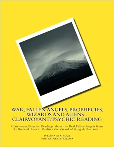 War, Fallen Angels, Prophecies, Wizards and Aliens - Clairvoyant