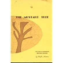 The mustard tree: The story of Mennonite Brethren Missions