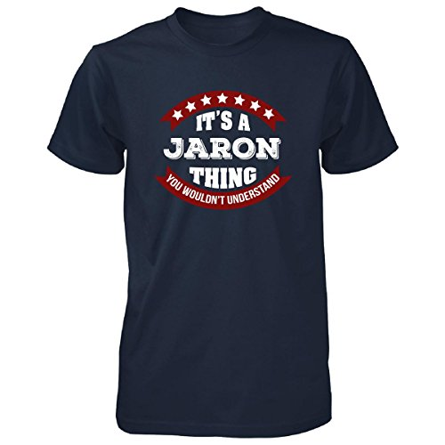 Its A Jaron Thing You Wouldn't Understand Cool Gift - Unisex Tshirt