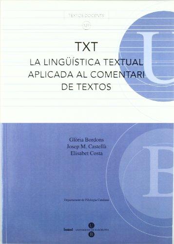 TXT La lingüística textual aplicada al comentari de textos