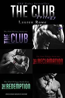 The Club Trilogy (The Club Series, Books 1-3) by [Rowe, Lauren]