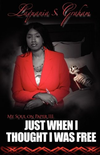 My Soul on Paper III: Just When I Thought I Was Free pdf epub