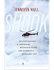 Shook: An Earthquake, a Legendary Mountain Guide, and Everest's Deadliest Day