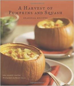 Harvest Of Pumpkins And Squash Lou Seibert Pappas 9780811861267