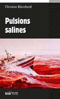Pulsions salines par Christian Blanchard