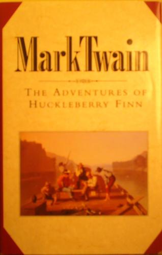 The Adventures of Huckleberry Finn (MARK TWAIN) - SAMUEL and BOOK OF THE MONTH CLUB, MARK TWAIN CLEMENS