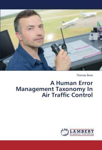 A Human Error Management Taxonomy In Air Traffic Control pdf