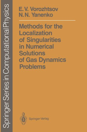 Methods for the Localization of Singularities in Numerical Solutions of Gas Dynamics Problems (Scientific Computation) by Brand: Springer