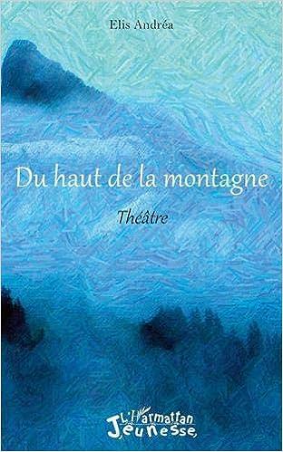 haut montagne: Théâtre