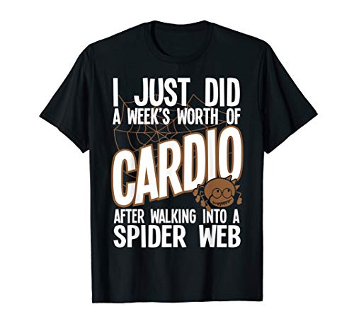 (Weeks Worth of Cardio Spider Web Scary Halloween T-Shirt)