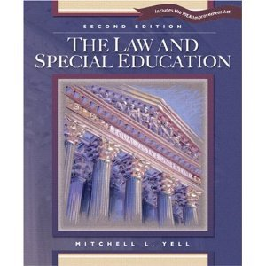 M. L. Yell 's The Law and Special Education 2nd(second) edition (The Law and Special Education: Includes the IDEA Improvement Act [Paperback])(2005) ebook