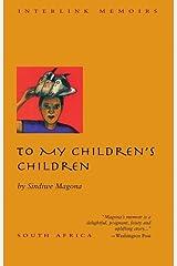 To My Children's Children
