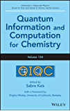 Quantum Information and Computation for Chemistry (Advances in Chemical Physics)