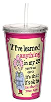 Tree-Free Greetings 16-Ounce Cool Cup with Reusable Straw, Aunty Acid Lie About Your Age (CC98449)