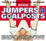 Jumpers 4 Goalposts: Today's Biggest Footy Anthems by Various Artists
