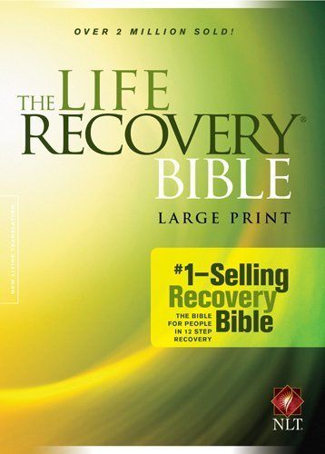 The Life Recovery Bible NLT, Large Print (2014-10-01)