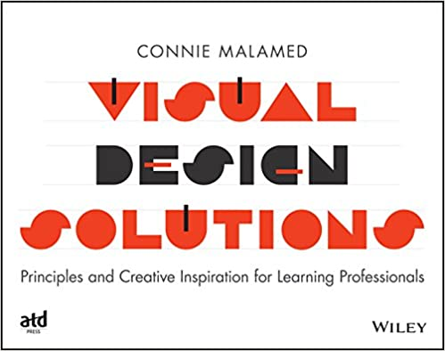 Visual Design Solutions by Connie Malamed (the eLearning Coach)
