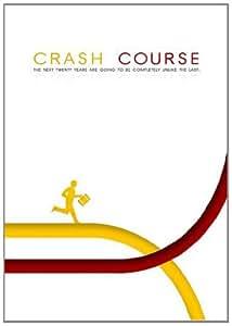Crash Course by Chris Martenson
