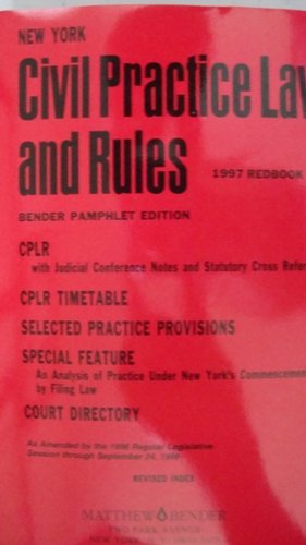 New York Civil Practice Law and Rules (1997 Red-Book) (Bender Pamphlet Edition)