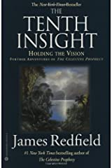 The Tenth Insight: Holding the Vision (Celestine Prophecy) Paperback