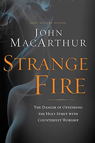 Strange Fire: The Danger of Offending the Holy Spirit, used for sale  Delivered anywhere in USA