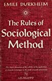The Rules of Sociological Method, Durkheim, Emile, 0029085004
