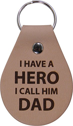 I have a hero I call him dad - Leather Key Chain - Great Gift for Father's Day, Birthday, Christmas for Dad, Grandpa