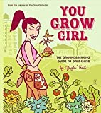 img - for Gayla Trail: You Grow Girl : You Grow Girl (Paperback); 2005 Edition book / textbook / text book