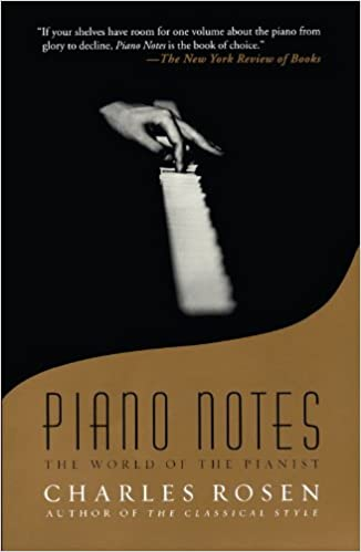 Piano Notes The World Of The Pianist Charles Rosen 9780743243124