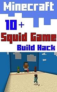 Minecraft : 10+ Squid Game Build Hacks: Comic For Kids
