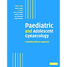 Paediatric and Adolescent Gynaecology: A Multidisciplinary Approach
