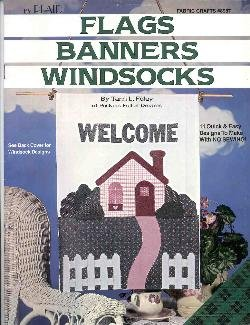 (Flags Banners Windsocks--11 Quick & Easy Designs To Make With NO SEWING (Fabric Crafts #8987))