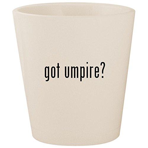 Chair Tennis Umpires (got umpire? - White Ceramic 1.5oz Shot Glass)
