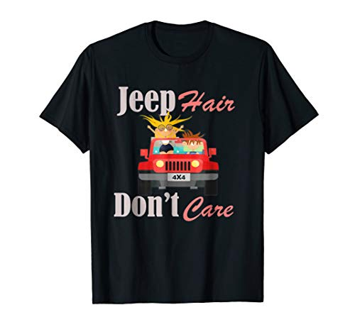 Funny Design Jeep Hair Don't Care T-Shirt -