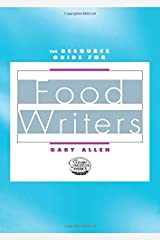 The Resource Guide for Food Writers Paperback