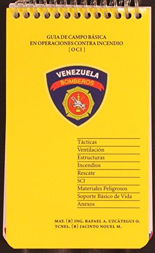 Descargar Libro Guia De Campo BÁsica En Operaciones Contra Incendio Rafael A. Uzcátegui O.