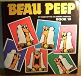 Beau Peep Book: Bk. 13: The Adventures of Legionnaire Beau Peep