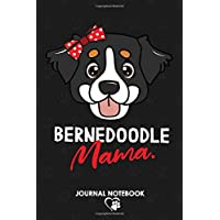Bernedoodle Mama Journal Notebook: A Perfect 120 Pages Notebook Gift for Bernedoodle Mom