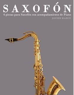 Saxofón: 4 piezas para Saxofón con acompañamiento de Piano