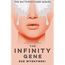 The Infinity Gene (Girl On Fire Book 2)