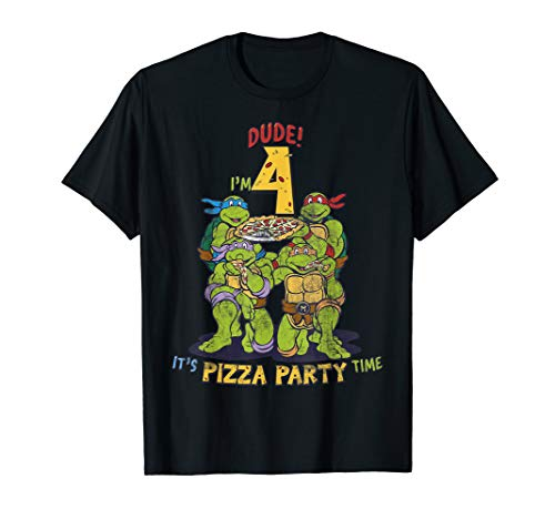 - Teenage Mutant Ninja Turtles I'm 4 Dude Pizza Birthday Party T-Shirt