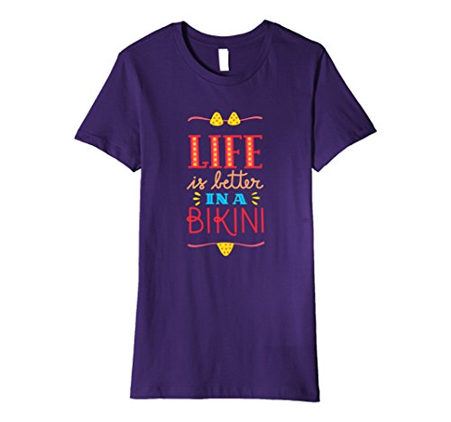 Womens Life is Better in a Bikini | Summer Vacation t Shirt Large Purple