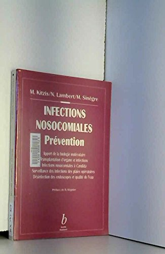 infections nosocomiales prevention. 7e journees