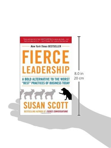 Amazon.com: Fierce Leadership: A Bold Alternative to the Worst ...