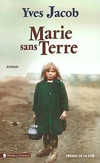 Marie sans terre, Jacob, Yves