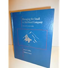 Managing The Small To Midsized Company: Concept and Cases