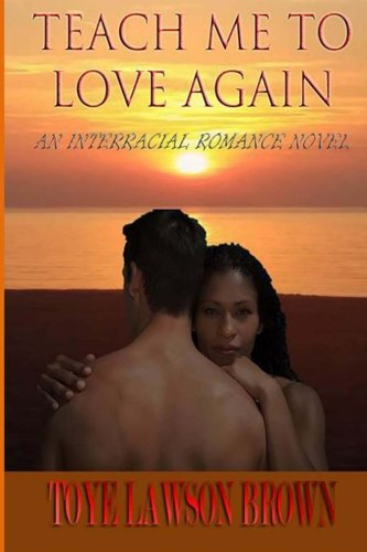 Teach Me To Love Again pdf